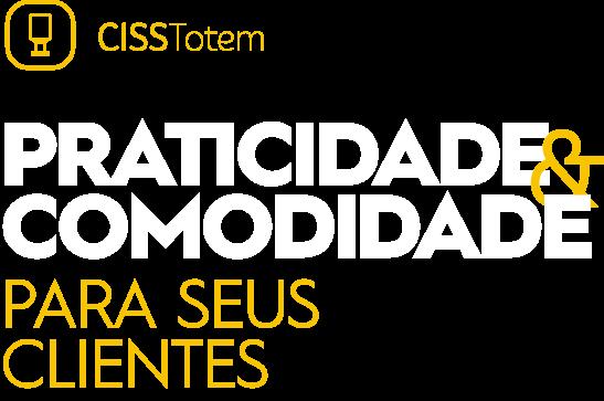 CISSTotem - Praticidade e comodidade para seus clientes
